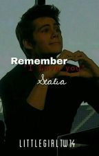 "Remember ""I love you"" || Stalia by LittleGirlTW14"