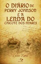 O Diário de Perry Johnson e a Lenda do Chicote dos Mares by GlecioRamos