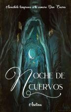 Noche de cuervos. by YourLittleBiscuit
