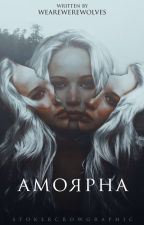 Amorpha by WeAreWerewolves