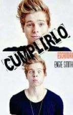 Cumplirlo  - Luke Hemmings y Tu -HOT- by engie_smith