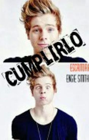 Cumplirlo  - Luke Hemmings y Tu -HOT-