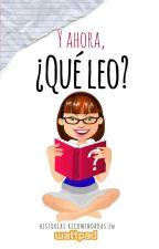 ¿Y ahora que leo? by marinaprado84