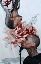 She Will Be Loved. - A Chris Brown and Rita Ora Fanfic by Kyenne_Pepper
