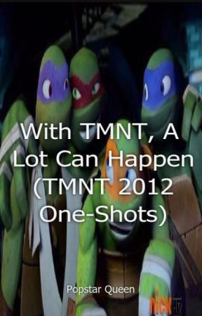 With Tmnt A Lot Can Happen Tmnt 2012 One Shots See You Again