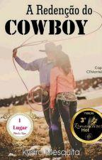 Redenção do Cowboy - Série  Cowboy by KyaraMesquita