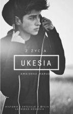 """""""Z życia Ukesia""""✏🔒 [Trwają poprawki] [ZAWIESZONE] by Amaidesu_Haru29"""