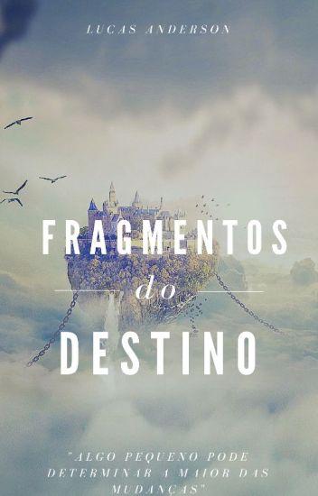 Fragmentos do Destino