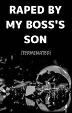 Rape by my boss's son by charlene1810