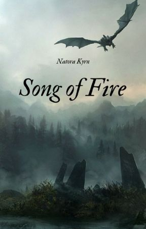 Song of Fire by NatorasPen
