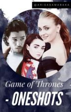 Game of Thrones - One Shots (Mophie, Jonrya etc.) Fanfictions by ArisaSamaBaka