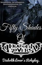 Fifty Shades Of Diabolik Lovers. 『RolePlay』 by U_t_a_