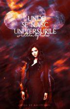 Unde se nasc universurile (Speranța Universului 3) by BeautyAngelsSky