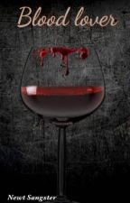Blood lover by Glittering_Galaxy