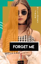 Forget Me • jack gilinsky by cashewhite
