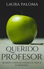 Querido Profesor by L_P_Malkavian