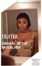 Fighter: Survival Of The Apocalypse by MotherMelanin02