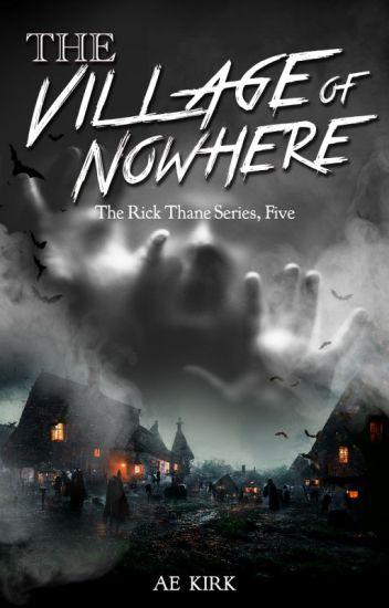 Village of Nowhere (Rick Thane Book 5)