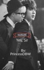 Yes, Sir by DelaneyWhite7