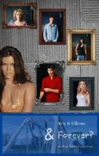 And Forever? [3] Nathan Scott Fan Fiction by MrsNOBrien