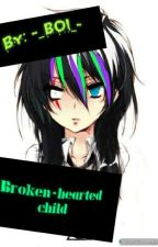 broken hearted Child  by -_BOI_-