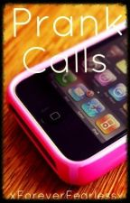 Prank Calls by _teardrops
