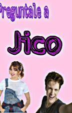 Preguntale a Jico 👑 by Zaaammi