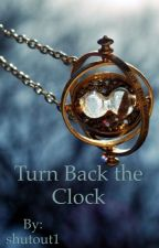 Turn Back the Clock by shutout1