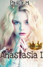 Anastasia #inthedrakefamily by Amandasofia24466
