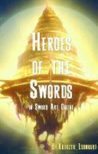 Heroes Of The Swords by Kreuzth_Leonhart
