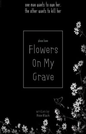 Flowers On My Grave #5 (PREVIEW) by intoxicating-