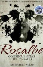 ROSALBE, Mi Cruel Amiga Imaginaria by AmairaniDV