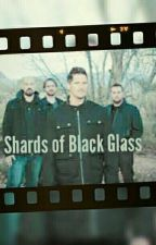 Shards of Black Glass (A Ghost Adventures Story) by AllyNordell