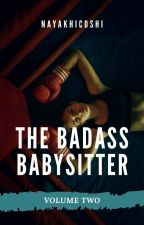 The Badass Babysitter Vol.2 by Nayakhicoshi