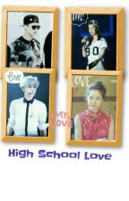 High School Love(complete) by SMbaekhyun