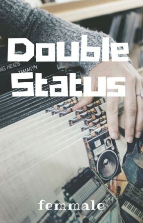 Double Status by bivalviart