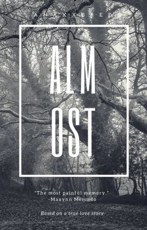 ALMOST by anaxxbree