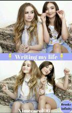 Writing my life  by ximecarol06