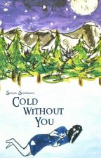 Cold Without You - II by TheOssuary