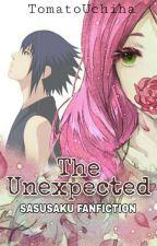 TheUnexpected|| BOOK 1- COMPLETED《Sasusaku》 by TomatoUchiha