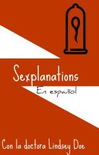 Sexplanations by i-8-ur-soul