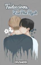 Traducciones EunHaeHyuk by crusheidi
