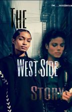 The West Side Story  by Im__hisQueen