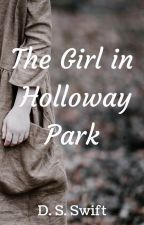 The Girl in Holloway Park by DorisSSwift
