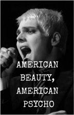 American Beauty, American Psycho [Fall Out Boy/Patrick Stump]   Abgeschlossen by fallingout_pilots