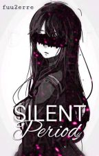 Silent Period (A Paranormal Romance) by fuu2erre