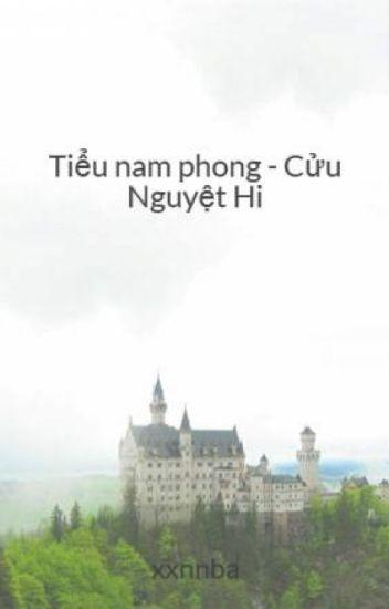 Đọc Truyện Tiểu nam phong - Cửu Nguyệt Hi - TruyenFun.Com