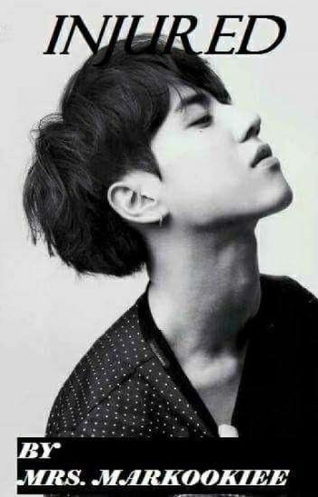 Injured {Kim Yugyeom × Reader} - Jeon Jungkook - Wattpad