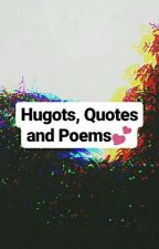 Hugots, Quotes & Poems💕💕 by SerialSilence