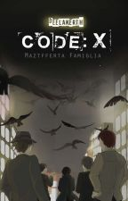 CODE: X [remake] by deelaNErth